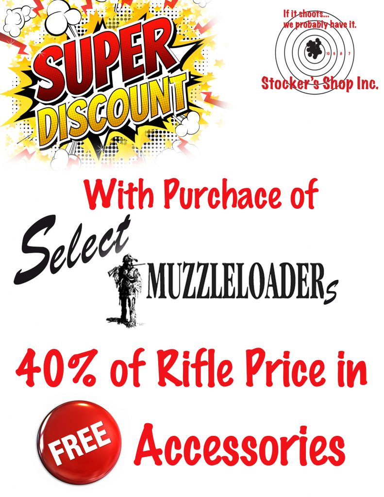 With Purchase of select muzzleloaders 40% of rifle price in free accessories!